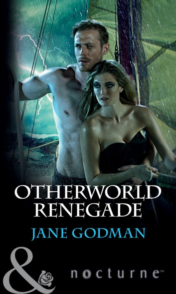 Otherworld Renegade (Mills & Boon Nocturne) ebook by Jane Godman