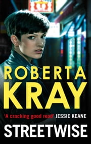 Streetwise ebook by Roberta Kray