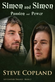 Simon and Simon: Passion and Power ebook by Steve Copland