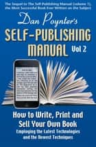 The Self-Publishing Manual, Volume 2 ebook by Dan Poynter