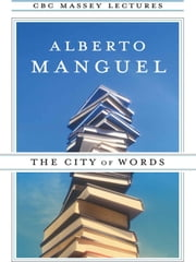 The City of Words ebook by Alberto Manguel