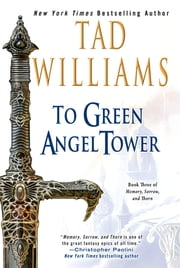 To Green Angel Tower ebook by Tad Williams