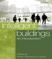 Intelligent Buildings: An Introduction ebook by Derek Clements-Croome