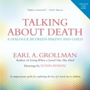 Talking about Death - A Dialogue between Parent and Child ebook by Earl A. Grollman