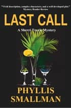 Last Call ebook by Phyllis Smallman