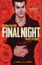 Criminal Macabre: Final Night: The 30 Days of Night Crossover ebook by Steve Niles, Various