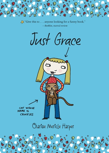 Just Grace ebook by Charise Mericle Harper