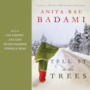 Tell It to the Trees audiobook by Anita Rau Badami