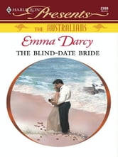 The Blind-Date Bride ebook by Emma Darcy