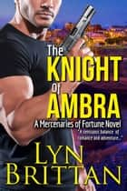 The Knight of Ambra ebook by Lyn Brittan