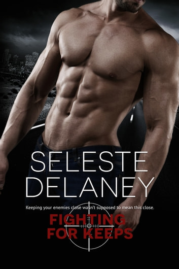 Fighting for Keeps ebook by Seleste deLaney