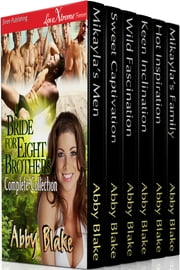 A Bride for Eight Brothers Complete Collection ebook by Abby Blake