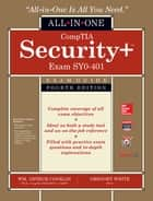 CompTIA Security+ All-in-One Exam Guide, Fourth Edition (Exam SY0-401) ebook by Greg White, Dwayne Williams, Chuck Cothren,...
