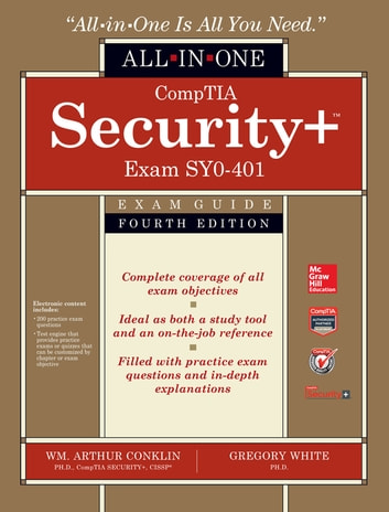 CompTIA Security+ All-in-One Exam Guide, Fourth Edition (Exam SY0-401) ebook by Wm. Arthur Conklin,Greg White,Dwayne Williams,Chuck Cothren,Roger L. Davis