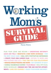 Working Mom's Survival Guide ebook by Paula Peters