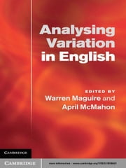 Analysing Variation in English ebook by Warren Maguire,April McMahon