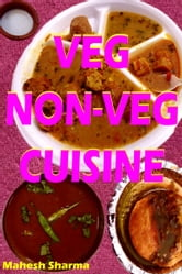 Veg, Non-Veg Cuisine ebook by Mahesh Dutt Sharma