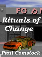 Rituals of Change ebook by Paul Comstock
