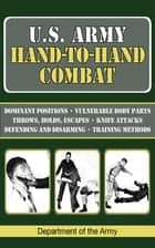 U.S. Army Hand-to-Hand Combat ebook by Army