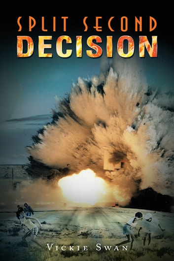 Split Second Decision ebook by Vickie Swan