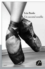 Un second souffle ebook by Léa Pardo