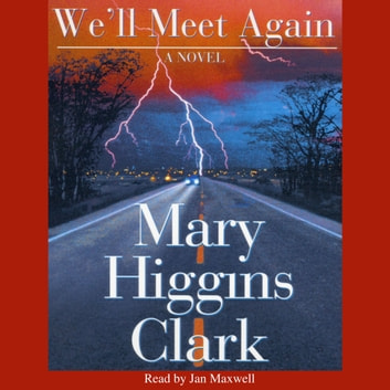 We'll Meet Again audiobook by Mary Higgins Clark