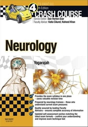 Crash Course: Neurology ebook by Mahinda Yogarajah,Daniel Horton-Szar,Katia Cikurel,Naheed Khan