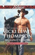 Midnight Thunder ebook by Vicki Lewis Thompson