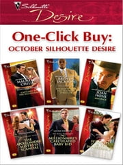 One-Click Buy: October Silhouette Desire - Stranded with the Tempting Stranger\Captured by the Billionaire\Maverick\Millionaire's Calculated Baby Bid\The Apollonides Mistress Scandal\Seduced for the Inheritance ebook by Brenda Jackson,Maureen Child,Joan Hohl,Laura Wright,Tessa Radley,Jennifer Lewis