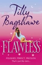 Flawless ebook by Tilly Bagshawe