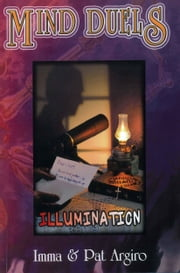 Mind Duels - Illumination ebook by Imma Argiro,Pat Argiro