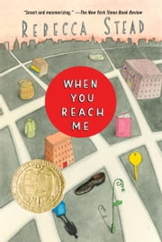 When You Reach Me ebook by Rebecca Stead