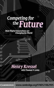 Competing for the Future ebook by Kressel,Henry