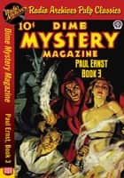 Dime Mystery Magazine - Paul Ernst Book ebook by Paul Ernst