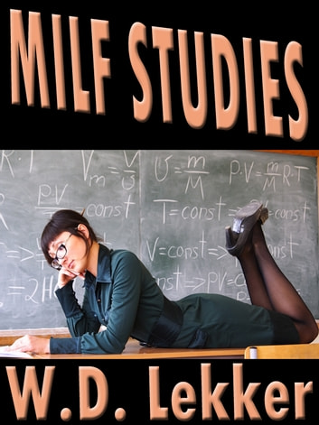 Milf Studies ebook by W.D. Lekker
