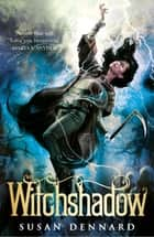 Witchshadow: Witchlands 4 ebook by