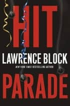 Hit Parade ebook by Lawrence Block