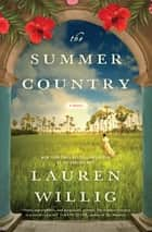 The Summer Country - A Novel ebook by Lauren Willig