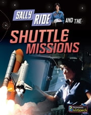 Sally Ride and the Shuttle Missions ebook by Andrew Langley