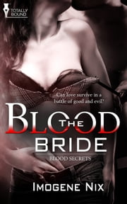 The Blood Bride ebook by Imogene Nix