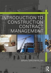Introduction to Construction Contract Management ebook by Brian Greenhalgh