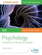 OCR Psychology Student Guide 1: Component 1: Research methods ebook by Fiona Lintern