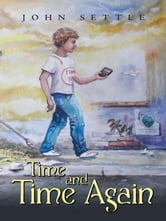 Time and Time Again ebook by John Settle