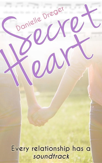 Secret Heart ebook by Danielle Dreger