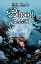 Blood Game eBook by K.A. Linde