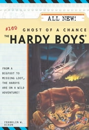 Ghost of a Chance ebook by Franklin W. Dixon