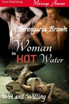 Woman in Hot Water ebook by Berengaria Brown