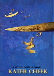 Dayrunner ebook by Kater Cheek