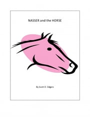 Nasser and the Horse ebook by Scott D. Odgers