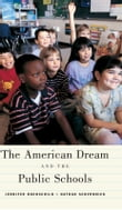 The American Dream and the Public Schools
